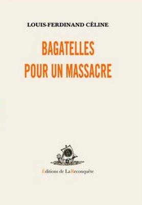 Bagatelles pour un masacre