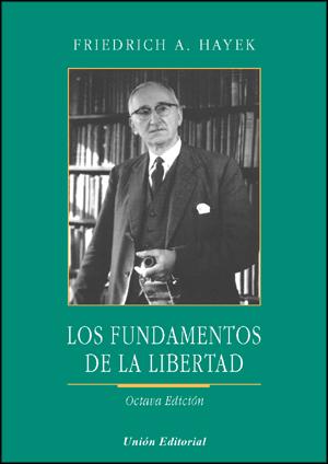 Los-fundamentos-de-la-libertad-hayek
